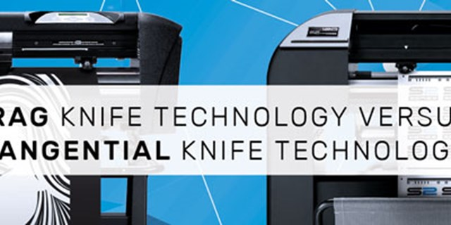Drag versus Tangential knife technology
